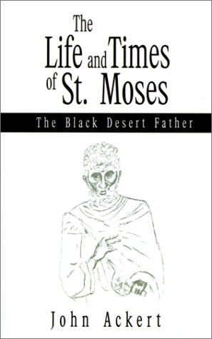 9780738866376: The Life and Times of St. Moses