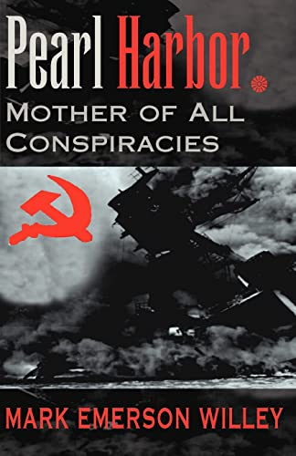 9780738868899: Pearl Harbor: Mother of All Conspiracies