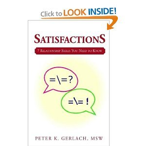 9780738869605: Satisfactions: 7 Relationship Skills You Need to Know