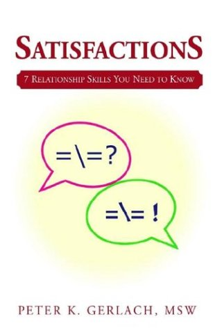 9780738869612: Satisfactions: 7 Relationship Skills You Need to Know