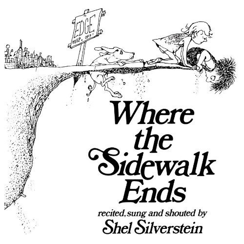 9780738900902: Where the Sidewalk Ends Audio CD! Recited, sung and shouted by Shel Silverstein