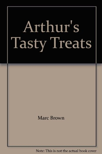9780738924724: Arthur's Tasty Treats