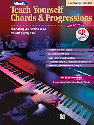 9780739000175: Alfred's Teach Yourself Chords & Progressions at the Keyboard: Everything You Need to Know to Start Playing Now!, Book & CD (Teach Yourself Series)
