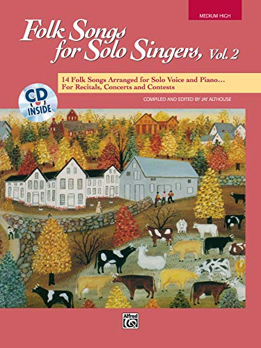 9780739000236: Folk Songs for Solo Singers, Vol 2: 14 Folk Songs Arranged for Solo Voice and Piano for Recitals, Concerts, and Contests (Medium High Voice), Book & CD