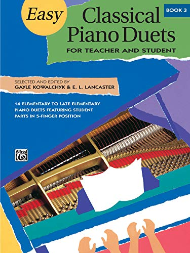9780739000298: Easy Classical Piano Duets for Teacher and Student, Bk 3 (Alfred Masterwork Editions)