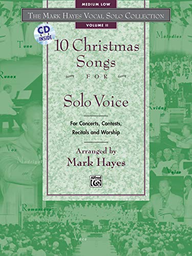 9780739000403: The Mark Hayes Vocal Solo Collection -- 10 Christmas Songs for Solo Voice: For Concerts, Contests, Recitals, and Worship (Medium Low Voice), Book & CD
