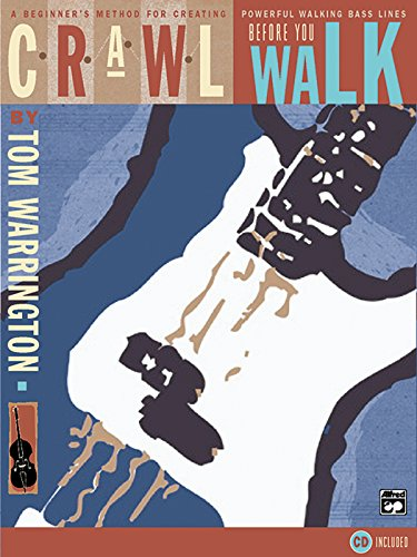 9780739000632: Crawl Before You Walk: A Beginner's Method for Creating Powerful Walking Bass Lines (Book & CD)