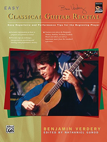 9780739000755: Easy Classical Guitar Recital: Easy Repertoire and Performance Tips for the Beginning Player