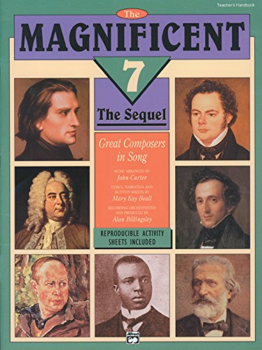 The Magnificent 7 - The Sequel: Teacher's Handbook (9780739000816) by Beall, Mary Kay; Carter, John