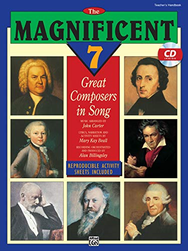 9780739000991: The Magnificent Seven Great Composers in Song - Teacher's Handbook w/CD