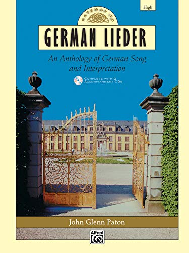 9780739001073: Gateway to German Lieder: An Anthology of German Song and Interpretation- High Voice (Book & CD) (Gateway Series) (German Edition)