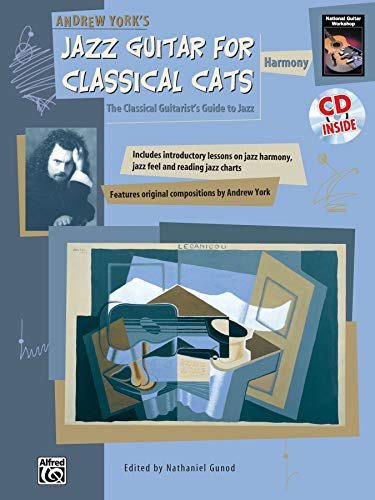 9780739001110: Andrew York's Jazz Guitar for Classical Cats: The Classical Guitarist's Guide to Jazz: Harmony