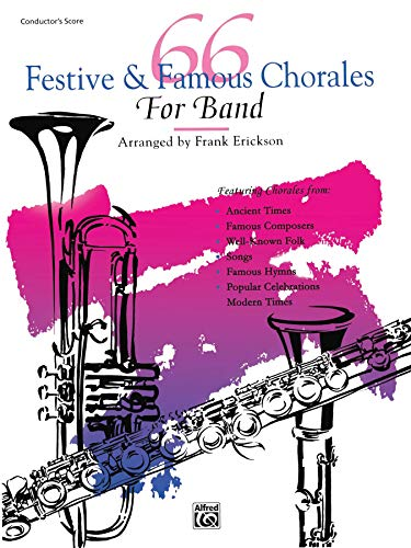 9780739001882: 66 Festive & Famous Chorales for Band: Conductor's Score