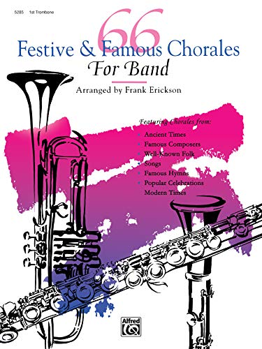 9780739002070: 66 Festive and Famous Chorales for Band: 1st Trombone
