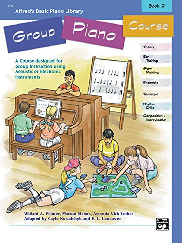 9780739002162: Alfred's Basic Group Piano Course, Bk 2: A Course Designed for Group Instruction Using Acoustic or Electronic Instruments (Alfred's Basic Piano Library)