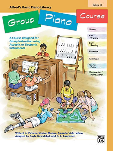 9780739002179: Alfred's Basic Group Piano Course, Bk 3: A Course Designed for Group Instruction Using Acoustic or Electronic Instruments (Alfred's Basic Piano Library)