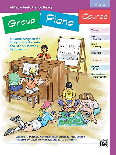 9780739002186: Alfred's Basic Group Piano Course, Bk 4: A Course Designed for Group Instruction Using Acoustic or Electronic Instruments (Alfred's Basic Piano Library)