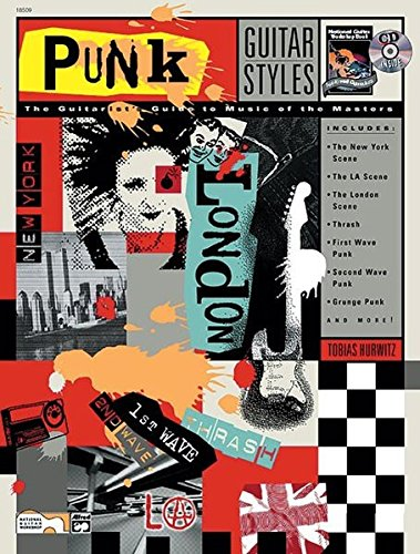 9780739002285: Guitar Styles -- Punk: The Guitarist's Guide to Music of the Masters, Book & CD