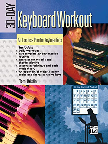 9780739002308: 30-Day Keyboard Workout: An Exercise Plan for Keyboardists
