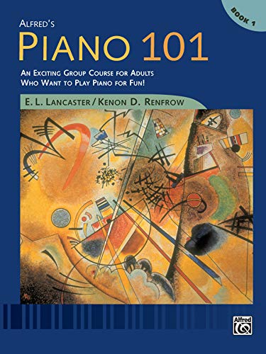 9780739002551: Alfred's Piano 101, Bk 1: An Exciting Group Course for Adults Who Want to Play Piano for Fun!, Comb Bound Book