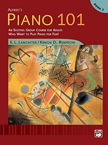 9780739002575: Alfred's Piano 101: An Exciting Group Course for Adults Who Want to Play Piano for Fun Book 2