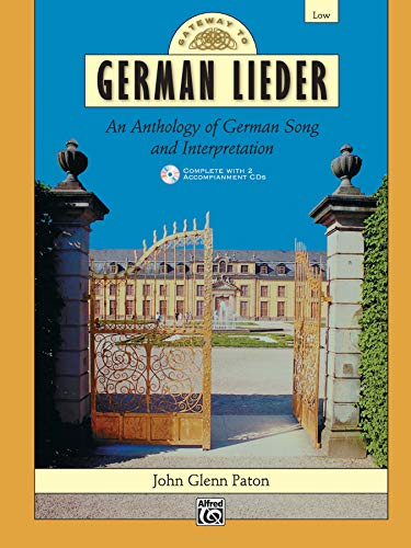 9780739002742: Gateway to German Lieder: An Anthology of German Song and Interpretation : Low [STUDENT EDITION] (Gateway Series) (German Edition)
