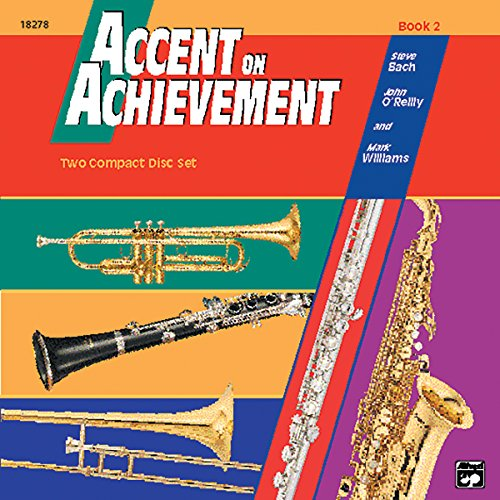 Accent on Achievement, Bk 2: 2 CDs: O'Reilly, John; Williams, Mark