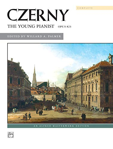 9780739003121: Czerny -- The Young Pianist, Op. 823 (Complete) (Alfred Masterwork Edition)