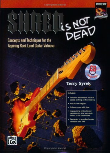 9780739003220: Shred Is Not Dead: Concepts and Techniques for the Aspiring Rock Lead Guitar Virtuoso, Book & CD