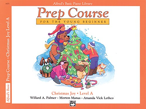 9780739003800: Alfred's Basic Piano Prep Course Christmas Joy!, Bk A: For the Young Beginner (Alfred's Basic Piano Library)