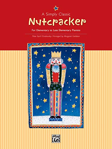 9780739003954: A Simply Classic Nutcracker: For Elementary to Late Elementary Pianists