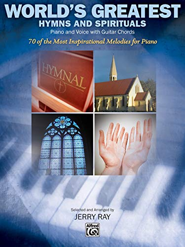 9780739004104: World's Greatest Hymns and spirituals Piano and voice with guitar chords