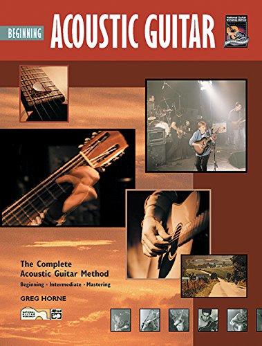 9780739004234: Beginning Acoustic Guitar: The Complete Acoustic Guitar Method, Beginning - Intermediate - Mastering