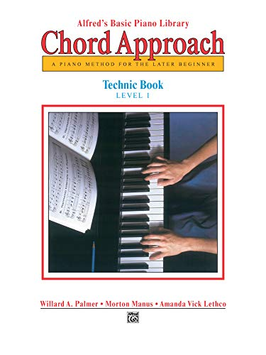 9780739004371: Alfred's Basic Piano Chord Approach Technic, Bk 1: A Piano Method for the Later Beginner (Alfred's Basic Piano Library)