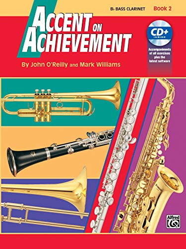 9780739004609: Accent on Achievement, Bk 2: B-Flat Bass Clarinet, Book & CD