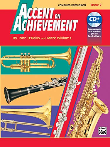 9780739004678: Accent on Achievement, Bk 2: Combined Percussion---S.D., B.D., Access., Timp. & Mallet Percussion, Book & CD