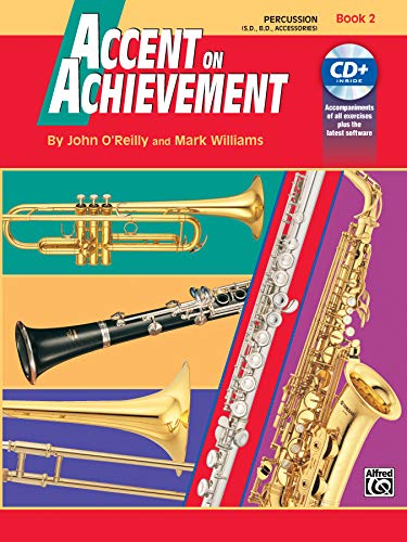 9780739004777: Accent on Achievement, Bk 2: Percussion---Snare Drum, Bass Drum & Accessories, Book & CD