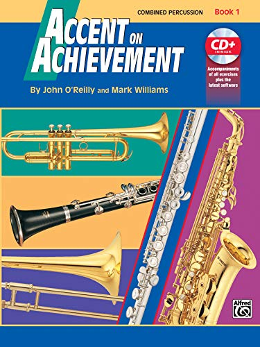 9780739004913: Accent on Achievement, Bk 1: Combined Percussion---S.D., B.D., Access. & Mallet Percussion, Book & CD