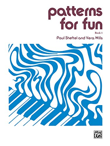 Patterns for Fun: Paul Sheftel, Vera Wills
