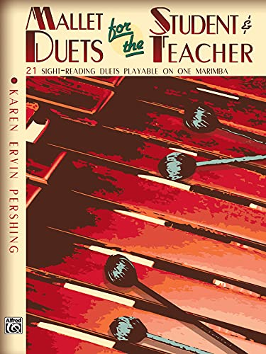 9780739005316: Mallet Duets for the Student & Teacher, Bk 2: Sight-Reading Duets Playable on One Marimba
