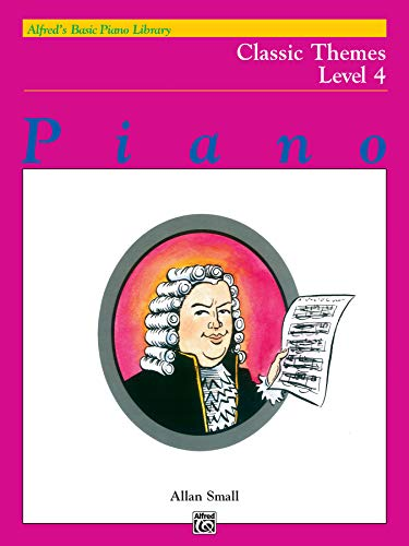 9780739005385: Alfred Basic Pf Classic Themes Lvl 4 Livre Sur la Musique (Alfred's Basic Piano Library, Level 4)