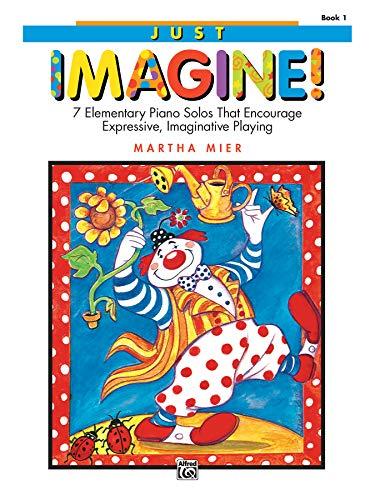 9780739005422: Just Imagine!, Bk 1
