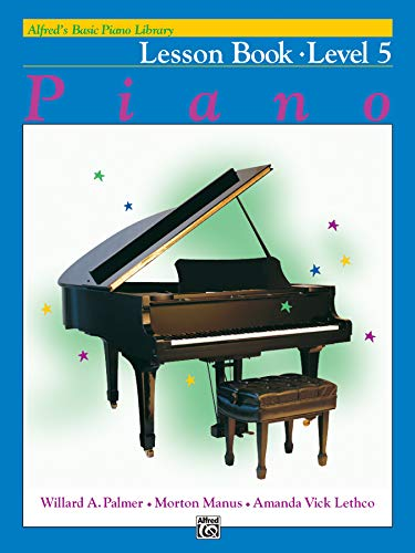 9780739005446: Alfred's Basic Piano Library: Piano Lesson Book Level 5