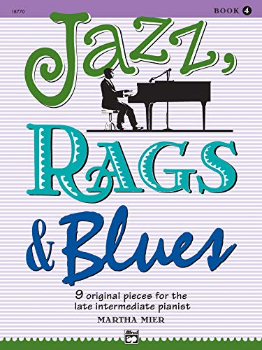 9780739005507: Martha Mier: Jazz, Rags and Blues - Book 4 Piano (Jazz Rags Blues)