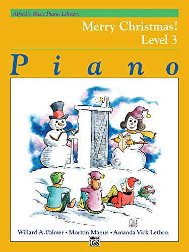 9780739005682: Alfred's Basic Piano Library Merry Christmas!, Bk 3