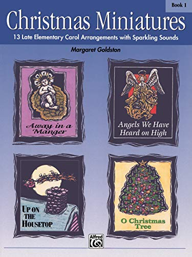 9780739005729: Christmas Miniatures, Bk 1: 13 Late Elementary Carol Arrangements with Sparkling Sounds