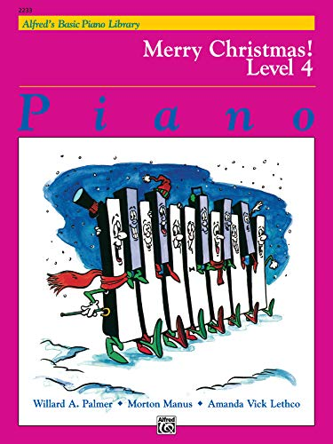 9780739005743: Merry Christmas! Level 4 (Alfred's Basic Piano Library)