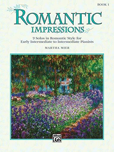 9780739006177: Romantic Impressions, Book 1: Early Intermediate to Intermediate