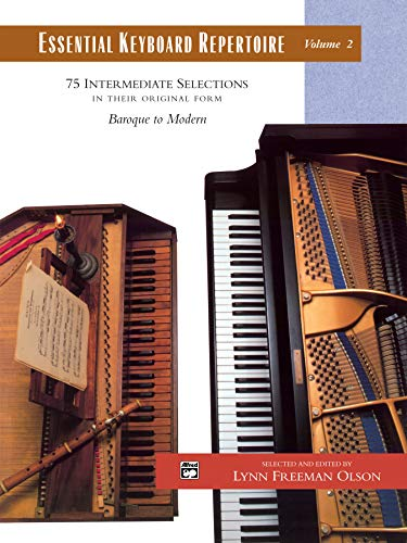 9780739006191: Essential Keyboard Repertoire, Vol 2: 75 Intermediate Selections in their Original form - Baroque to Modern (Comb Bound Book) (Alfred Masterwork Edition: Essential Keyboard Repertoire)