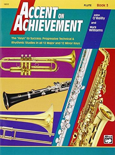 9780739006221: Accent on Achievement Book 3 Flute: The